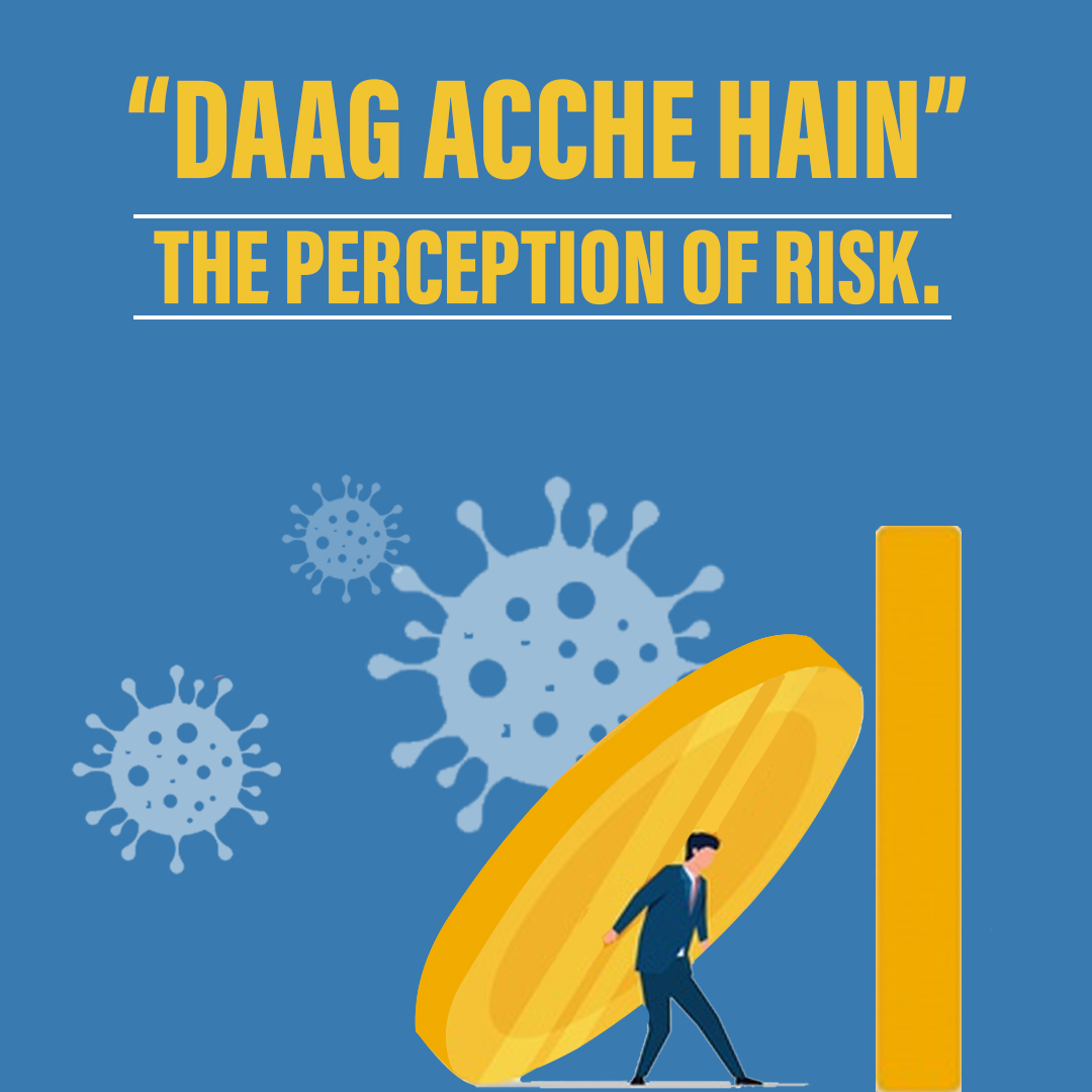 "<p style='line-height:1.4;'> ""Daag Acche Hain"" – The perception of risk. </p>"